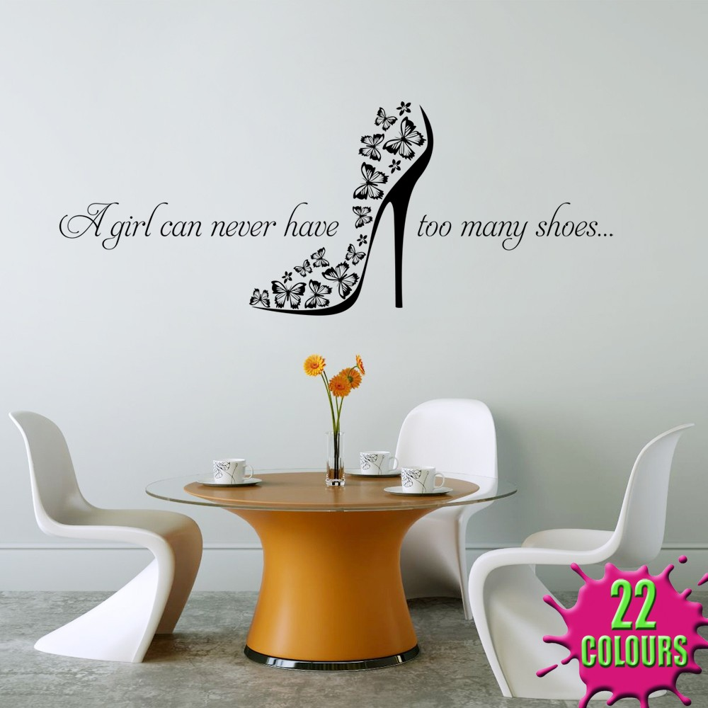 A Girl Can Never Have Too Many Shoes Wall Decal Art  : 627610755o from www.ebay.co.uk size 1000 x 1000 jpeg 118kB