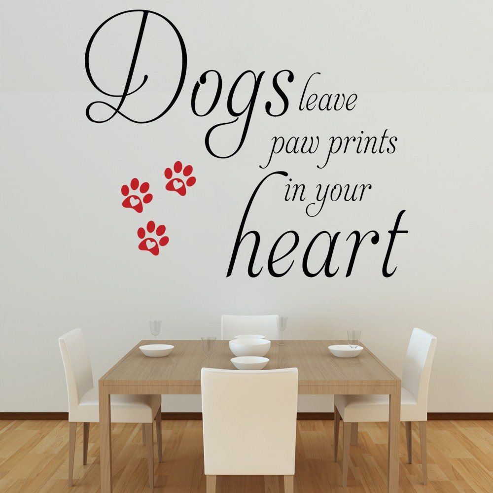 Dogs Leave Paw Prints Wall Decal Quote Sticker Lounge