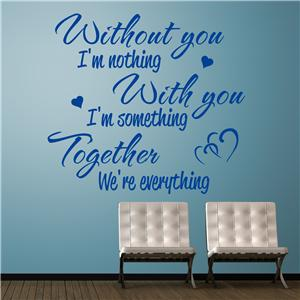 Without you i 39 m nothing wall decal quote sticker lounge for Bedroom nothing lasts chords