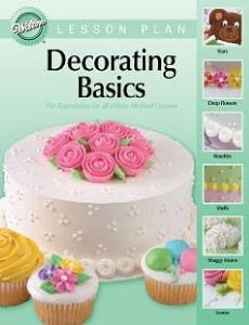Wilton Cake Decorating Book Course 1 : Wilton - Student Course Book 1- Basic cake decorating ...