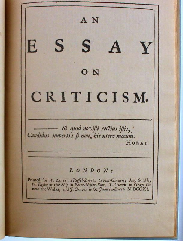 essays criticism pope This context and the excitement that surrounded the changes brought to culture through the enlightenment are central to 'an essay on criticism 580 be nigg.
