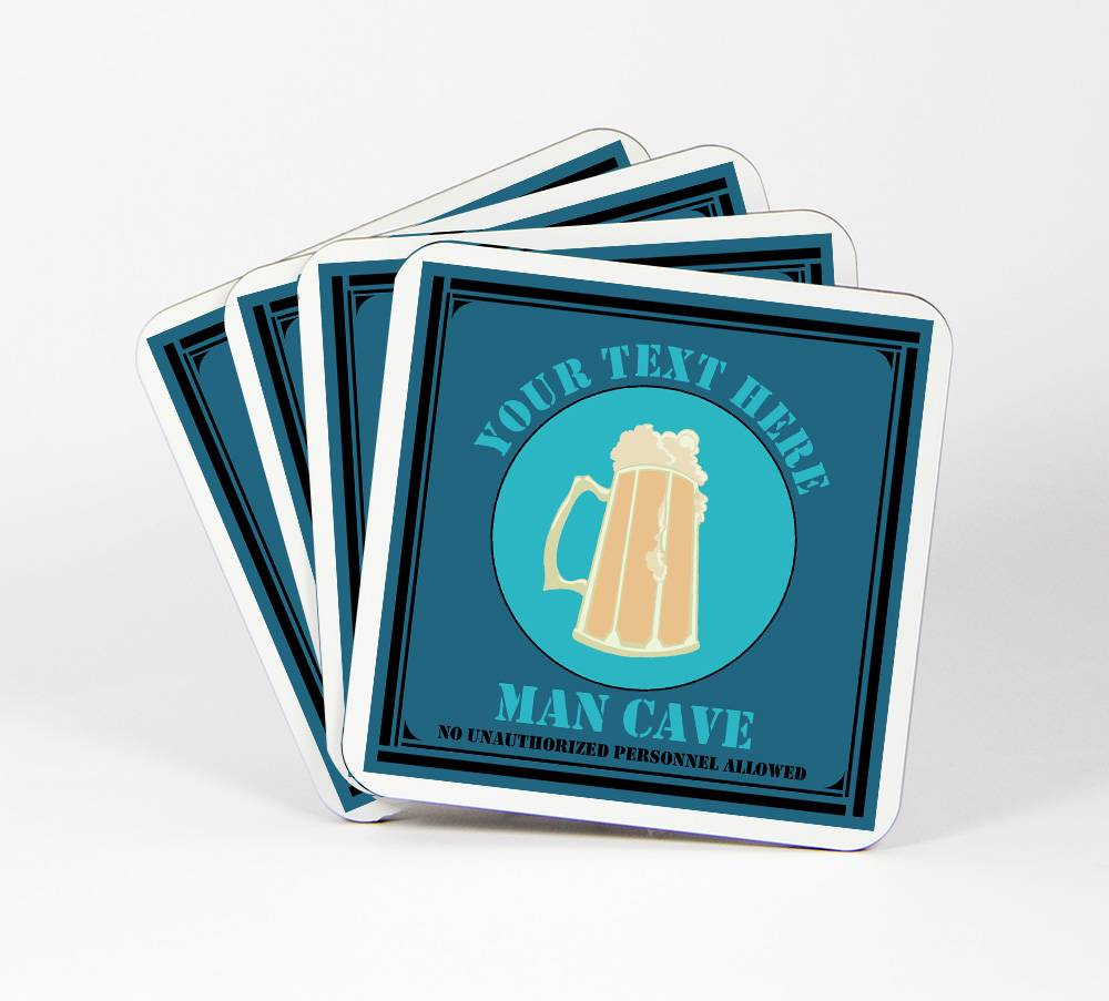 Man-Cave-Set-of-4-Drink-Coasters-CUSTOM-Your-Text-Here-Husband-Boy-100C