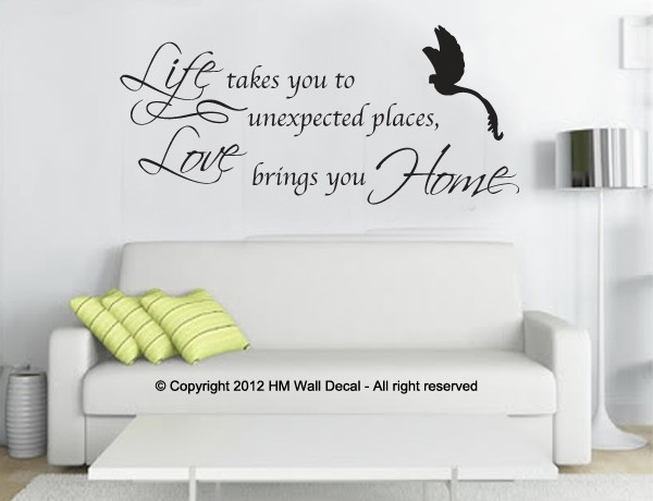 Quot Life Takes You To Unexpected Places Love Bring You Home
