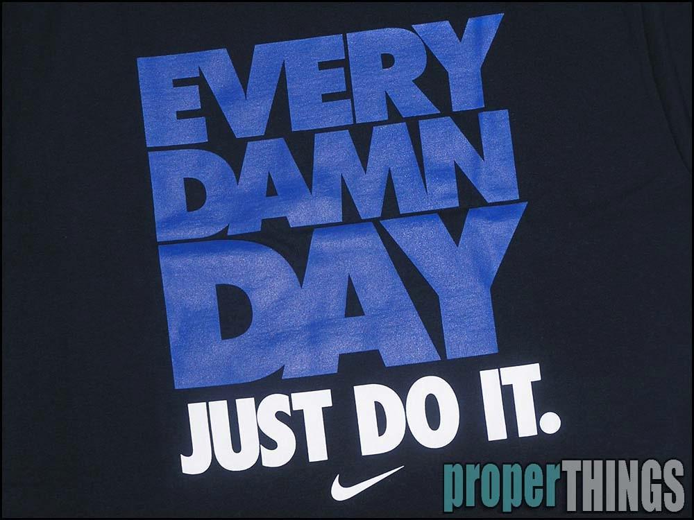 Every Damn Day Just Do It Nike Wallpaper NIKE EVERY DAMN DAY JU...