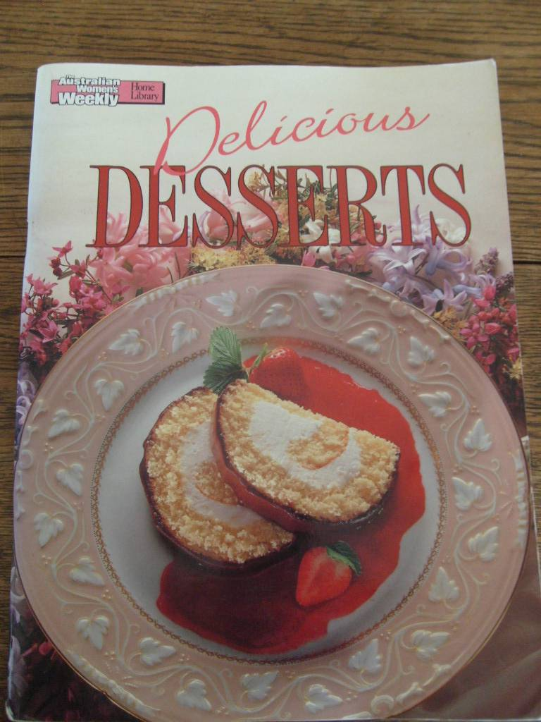 Australian-Womens-Weekly-DELICIOUS-DESSERTS-Cookbook