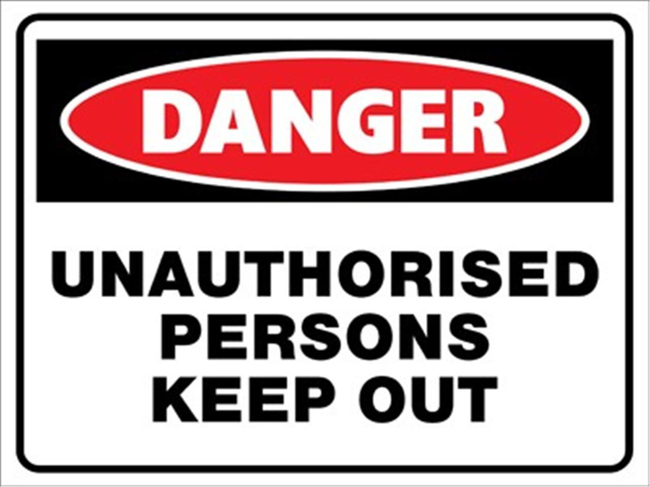 2 Signs Unauthorised Persons Keep Out Sign 300 X 200mm