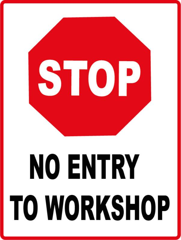 stop no entry to workshop metal sign 300 x 225mm sign ebay. Black Bedroom Furniture Sets. Home Design Ideas