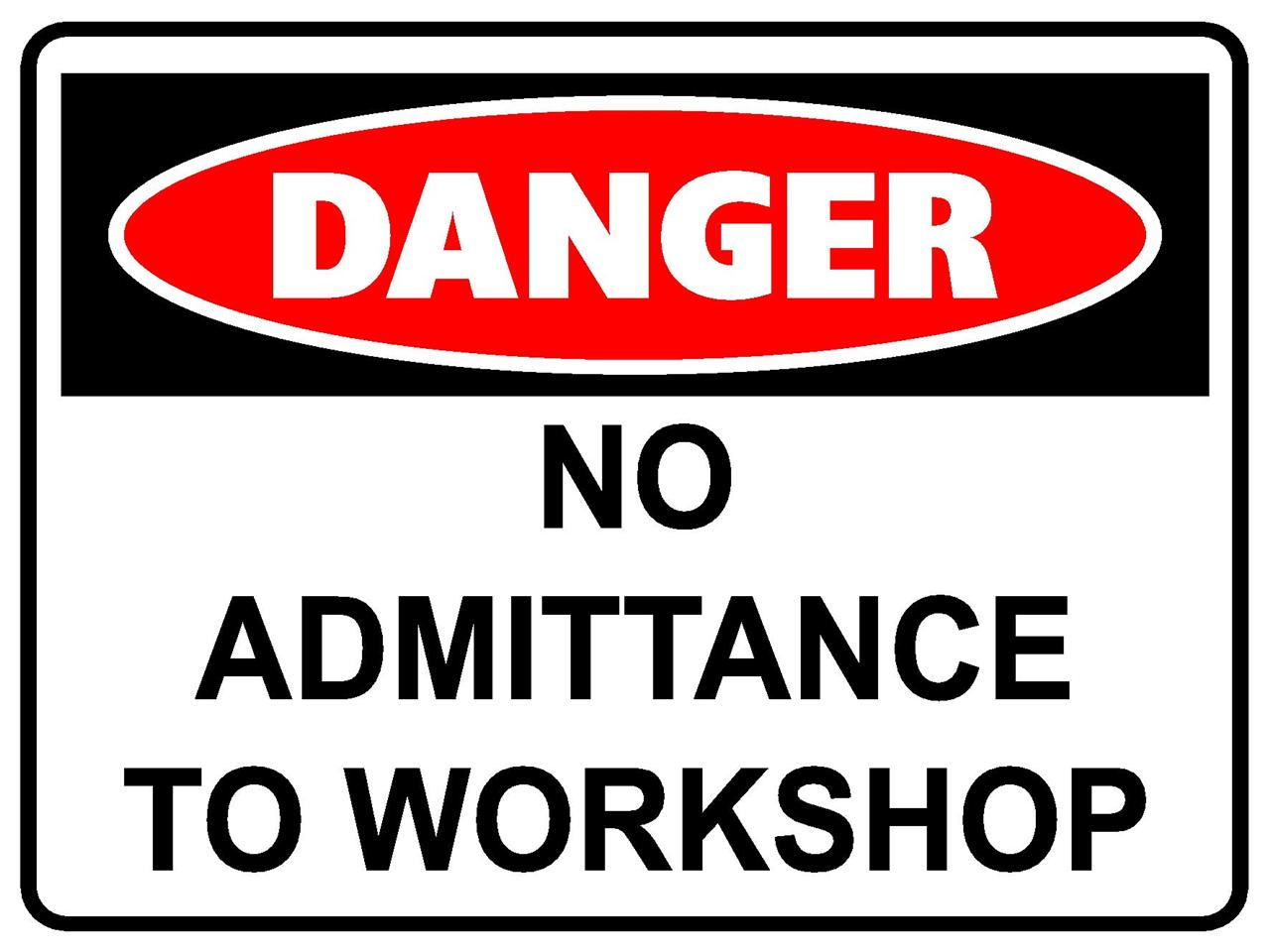 2 signs danger no admittance to workshop sign 300 x 225mm safety sign ebay. Black Bedroom Furniture Sets. Home Design Ideas