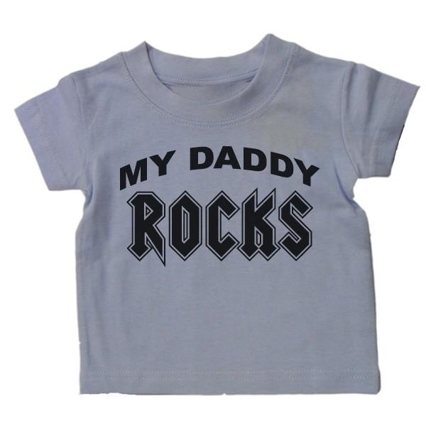 BABY-T-SHIRT-My-Daddy-Rocks-FUNNY-SLOGAN-KIDS-GIFT-BN
