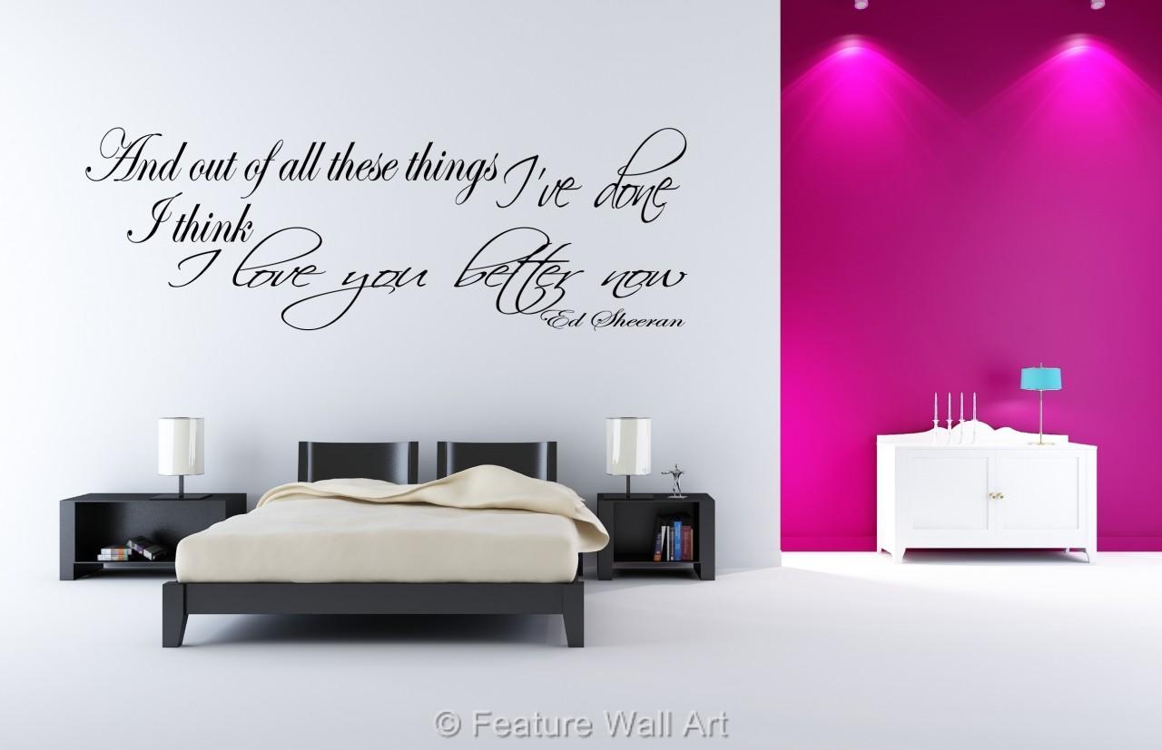 Wall Art Stickers Ed Sheeran : Ed sheeran i love you better now lyrics wall art sticker
