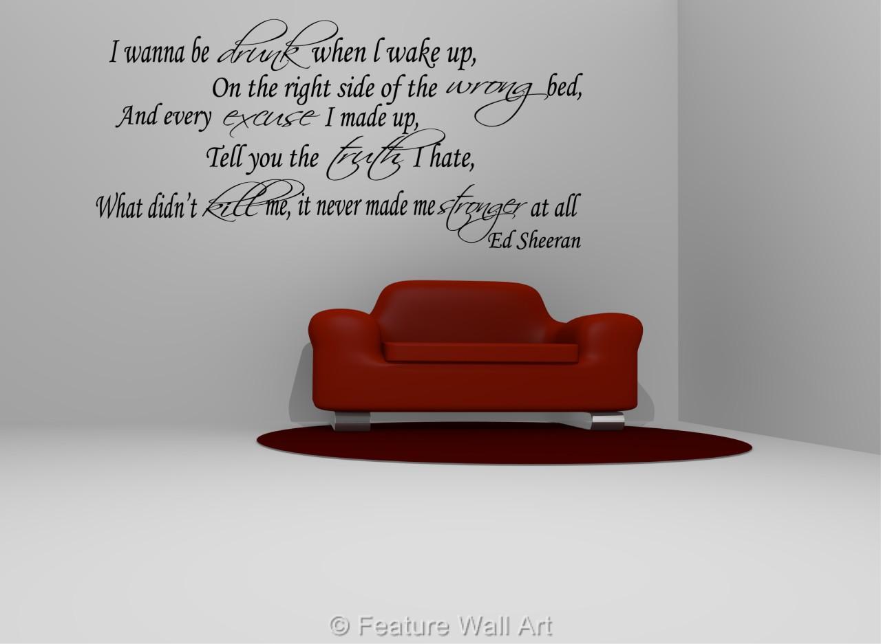 Wall Art Stickers Ed Sheeran : Ed sheeran i wanna be drunk lyrics vinyl wall art sticker