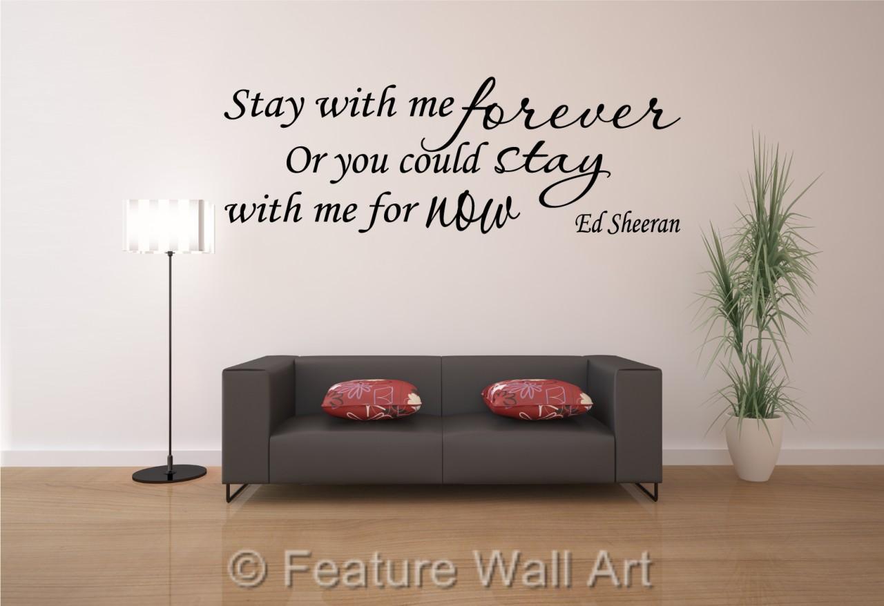 Wall Art Stickers Ed Sheeran : Ed sheeran stay with me forever lyrics vinyl wall art