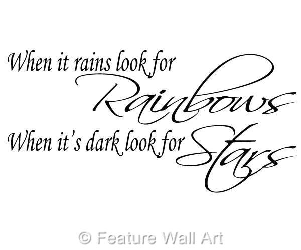 When-It-Rains-Look-For-Rainbows-Quote-Wall-Art-Sticker-Vinyl-Wallpaper-WA0149