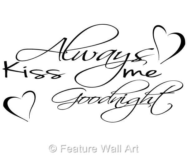 Always-Kiss-Me-Goodnight-Vinyl-Wall-Art-stickers-Bedroom-Mural-WA0121