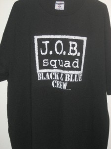 Wwf wwe ecw tna wrestling j o b squad logo men 39 s shirt for Same day t shirt printing las vegas