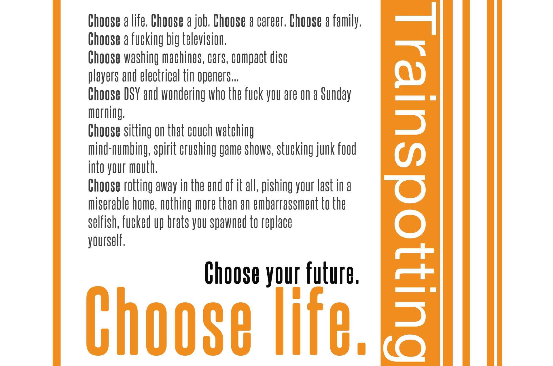 Poster Quotes About Life Trainspotting Choose Life Movie Poster Quote Print  Sizes A4 To