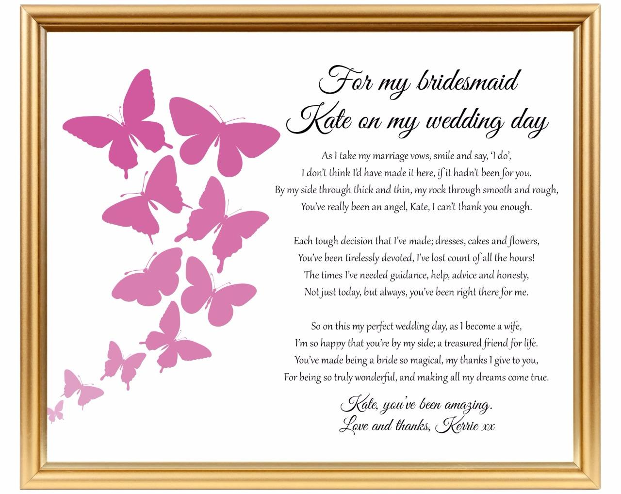 Bridesmaid thank you poem - Thank you for being my ...