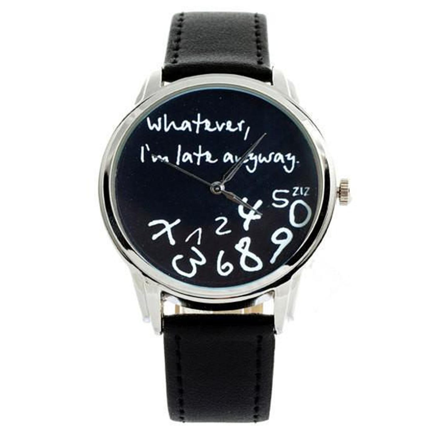 Whatever,I'm Late Anyway.New Fashion Funny Women Men Analog Quartz Wrist Watch