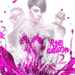 Rihanna Fat Joe Keyshia Cole R B Addiction 12 Rap Hip Hop Mixtape