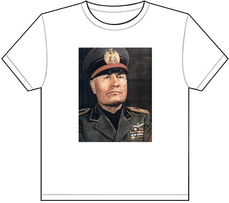 shirt tee picture photo italian fascist dictator italy 1532 ebay. Black Bedroom Furniture Sets. Home Design Ideas