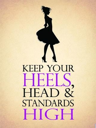 KEEP HEELS STANDARDS HIGH  PINK SMALL, MEDIUM LARGE STEEL WALL PLAQUE METAL SIGN