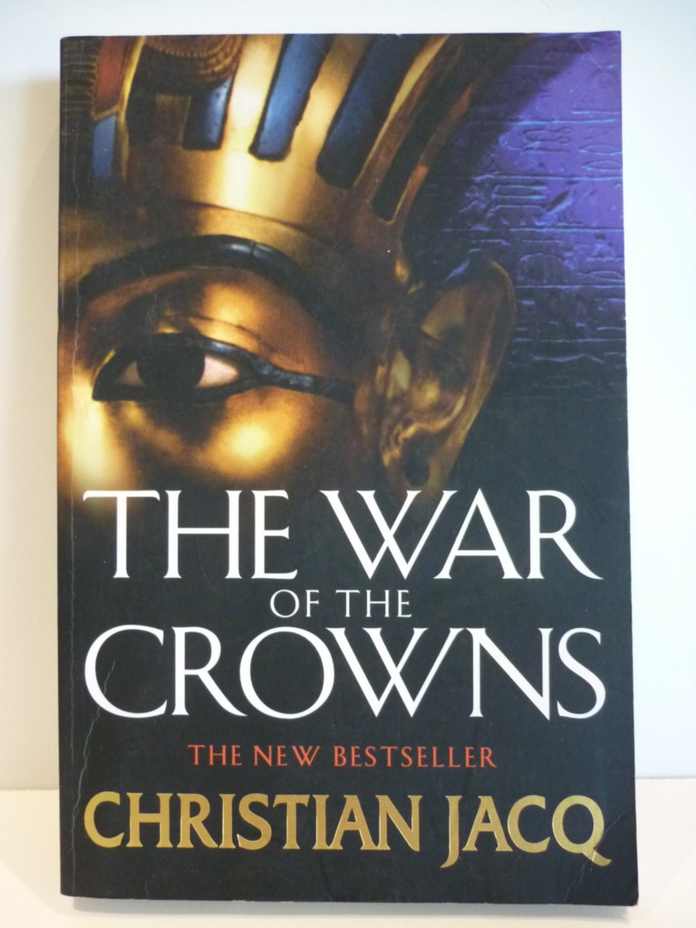The-War-of-the-Crowns-by-Christian-Jacq-Historic-Eqypt-LARGE-PB