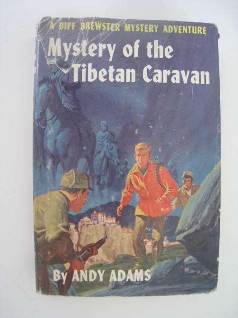 Mystery-of-the-Tibetan-Caravan-Andy-Adams-1st-HCDJ