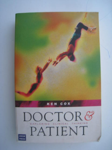 Doctor-Patient-Exploring-clinical-thinking-Ken-Cox