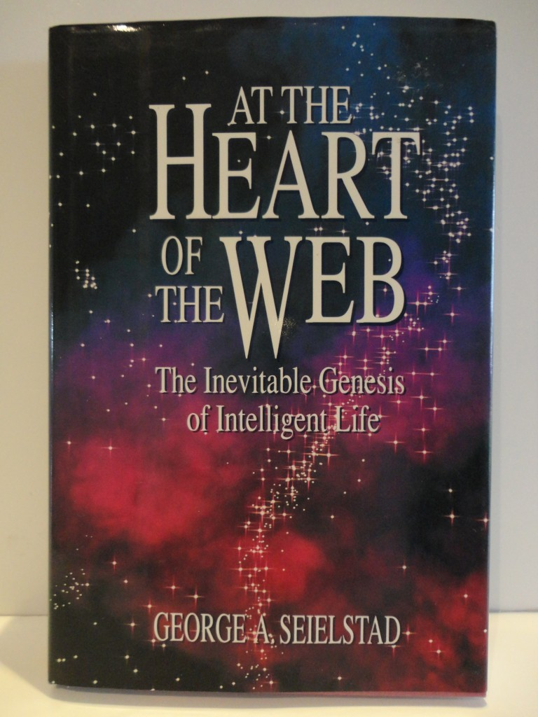 At-The-Heart-of-the-Webb-by-George-A-Seielstad-Human-Intelligent-Life