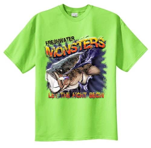 Tall freshwater monsters let fight begin bass fishing t for Bass fishing shirt