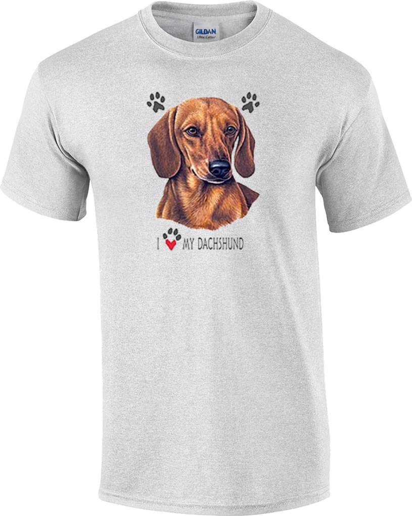 I love my dachshund dog t shirt ebay for Dog t shirt for after surgery