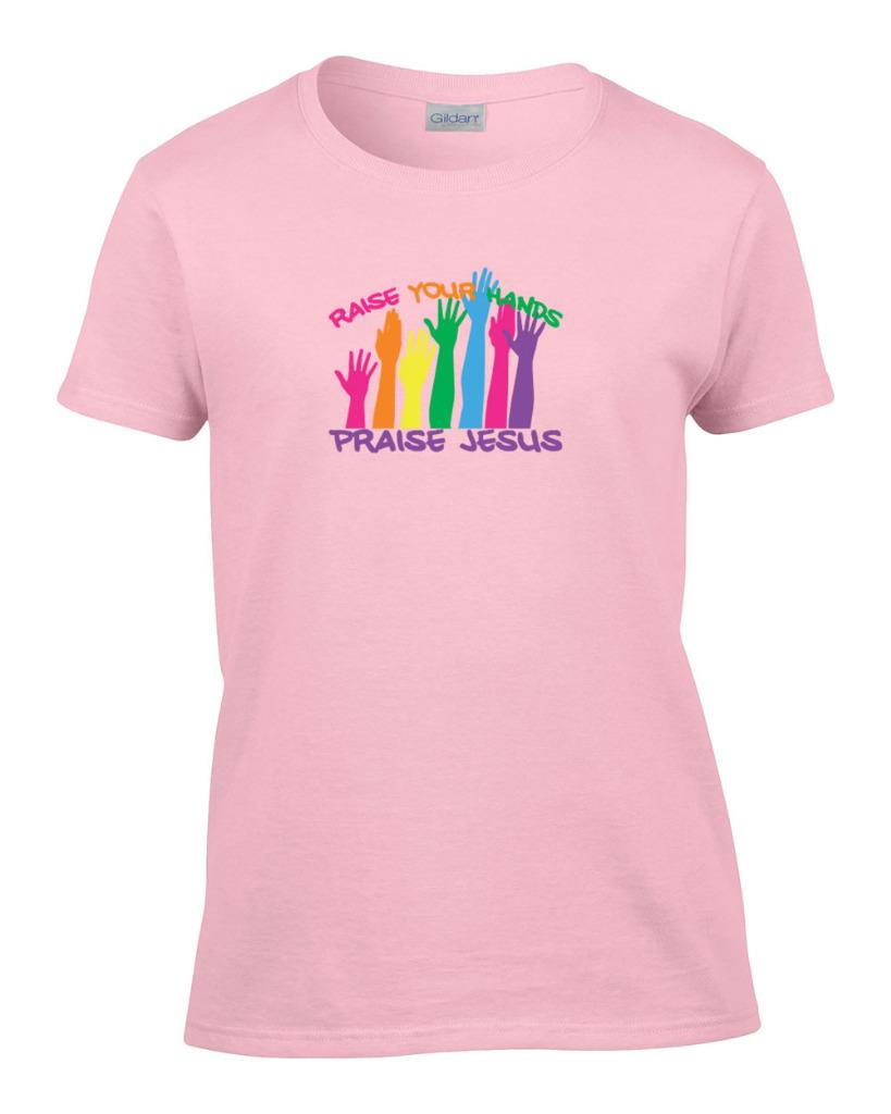Ladies raise your hands praise jesus women 39 s christian t for Full hand t shirts for womens