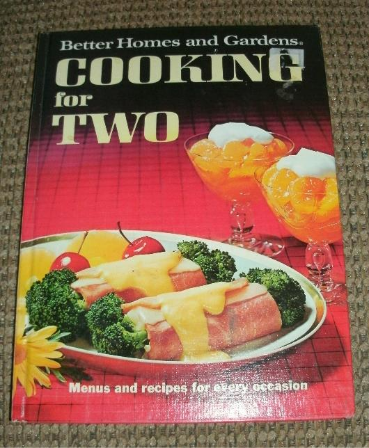 Vintage Book Better Homes Gardens Cooking for Two Cookbook Illus 1977