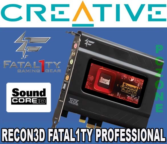 CREATIVE-SOUND-BLASTER-RECON3D-FATAL1TY-PROFESSIONAL-PCIE-PCI-EXPRESS-SOUND-CARD