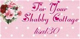For Your Shabby Cottage