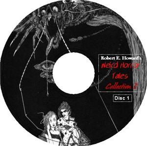 ROBERT E HOWARD WEIRD HORROR TALES 1 2 Audio CDs