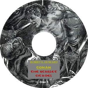 CONAN THE SCARLET CITADEL by Robert E Howard 2AudioCDs