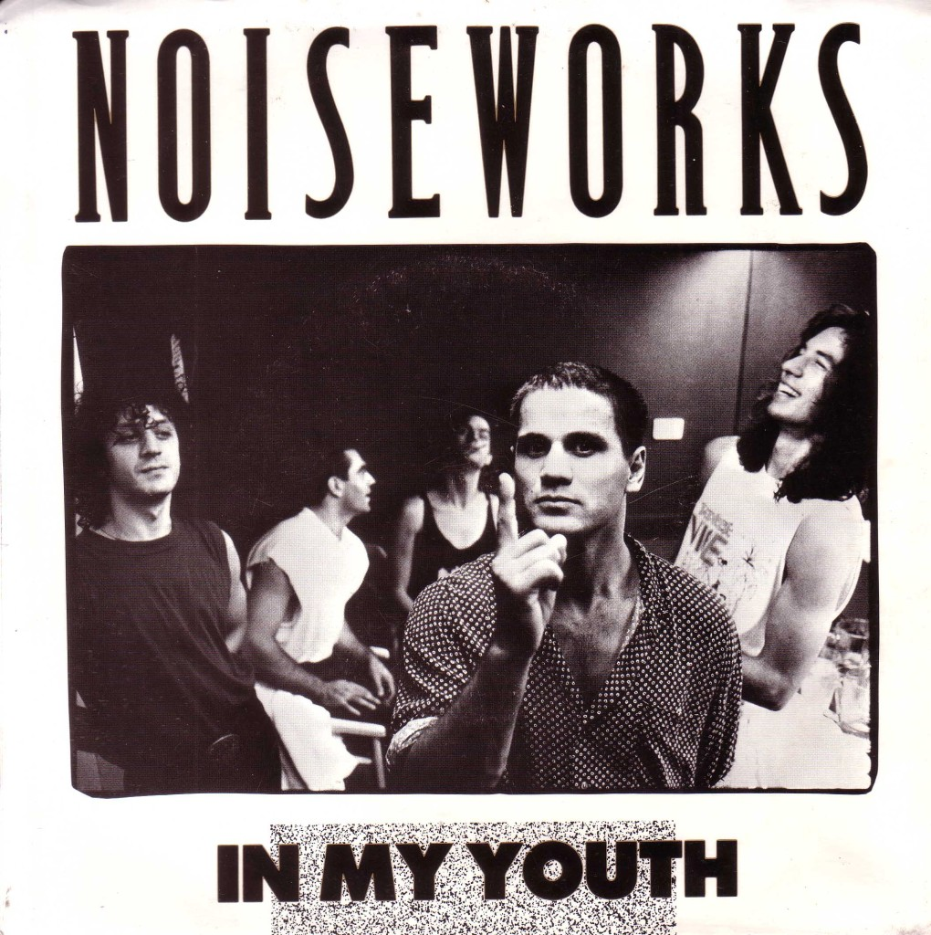 NOISEWORKS-In-My-Youth-I-Cant-Win-live-1989-OZ-45