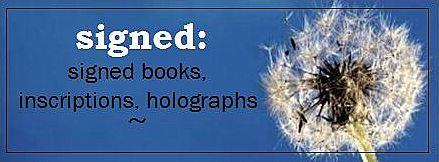 signed: signed books, inscriptions, holographs