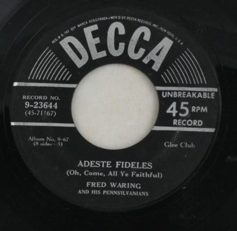 vintage record, Fred Waring, Pennsylvanians, Adeste Fidelis, Cantique de Noel, Decca, 45, vinyl