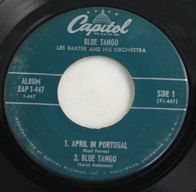 vintage record, vinyl, 45, Les Baxter Orchestra, Blue Tango, Ruby, Quiet Village, April in Portugal, Capitol