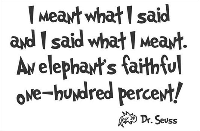 Dr. Seuss I Meant What I Said