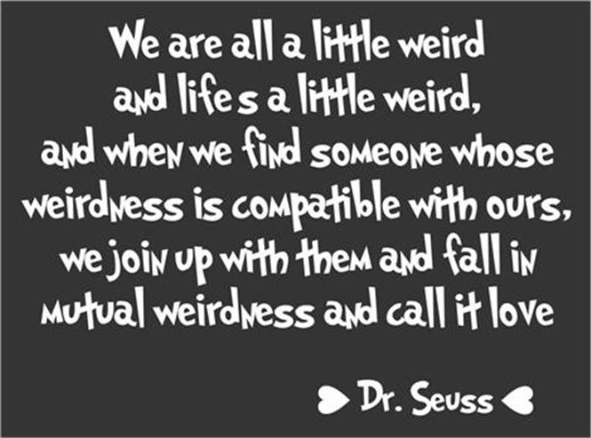 Weird And Funny Love Quotes : Weird Love Quo...