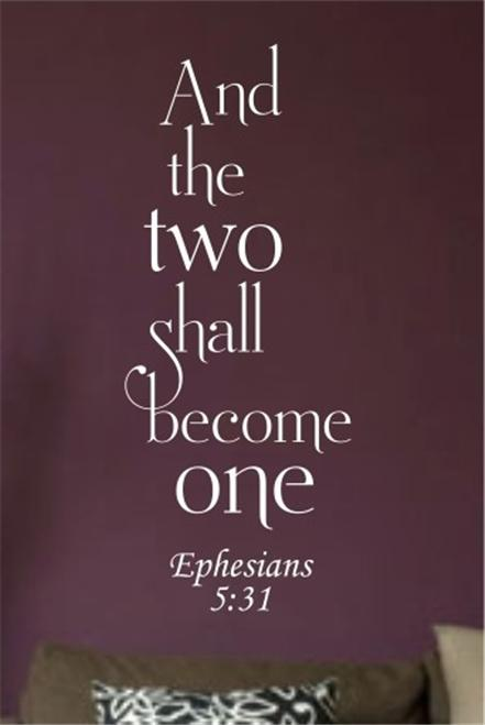 And The Two Shall Become One Ephesians 5 31 Vinyl Wall
