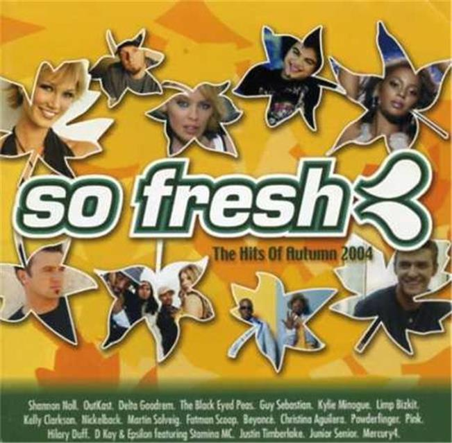 SO-FRESH-Autumn-2004-CD-Kylie-Minogue-Pink-Nickelback-Limp-Bizkit-Delta