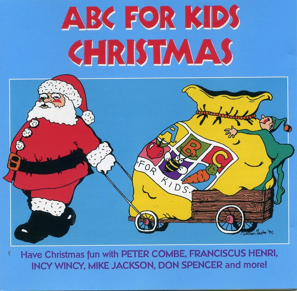 ABC-FOR-KIDS-Christmas-CD-Franciscus-Henri-Don-Spencer-Peter-Combe-Mic-Conway