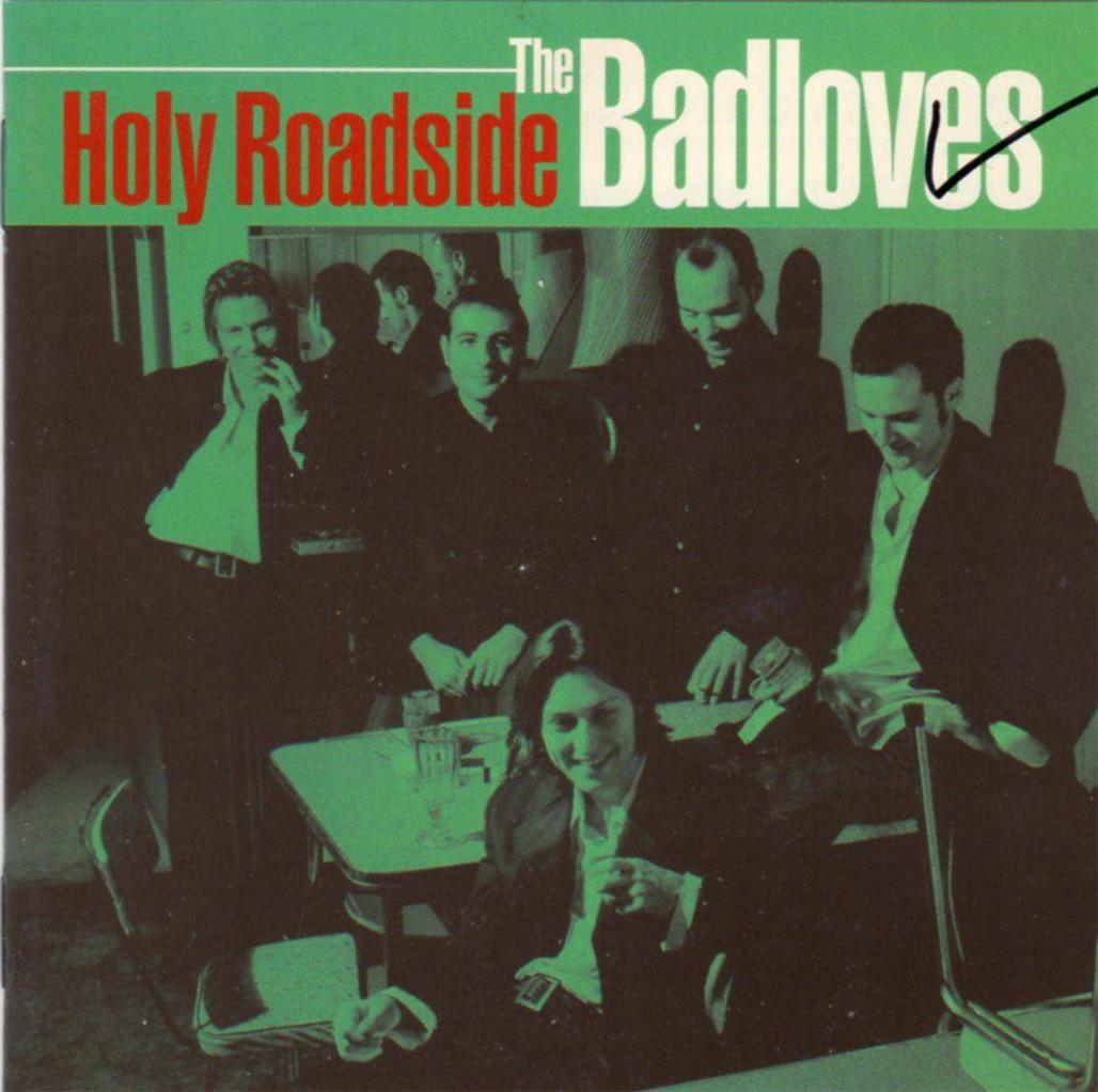 THE-BADLOVES-Holy-Roadside-CD
