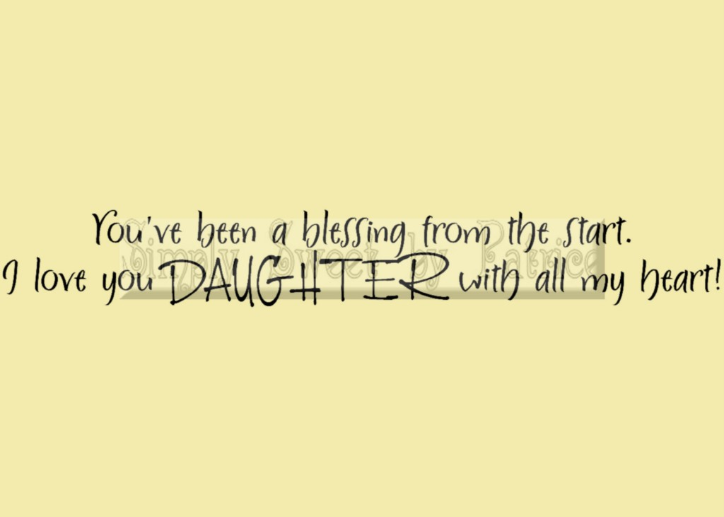 I Love My Daughter Quotes And Sayings. QuotesGram