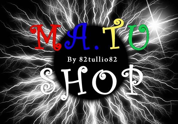 MA.TU.shop by 82tullio82