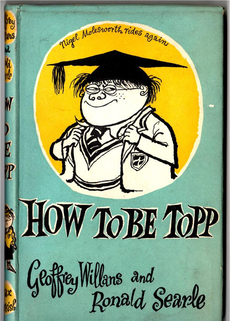 1954-1st-ed-Geoffrey-Willans-and-Ronald-Searle-How-to-be-Topp-Hardback-d-j